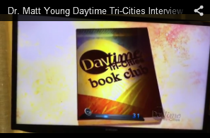 Dr. Matt Young Daytime Tri-Cities Interview